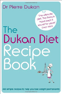 The Dukan Diet Recipe Book by Pierre Dukan