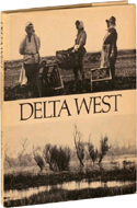 Delta West by Roger Minick (1969)