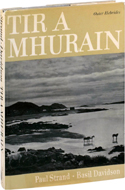 Tir a Mhurain: Outer Hebrides by Paul Strand (1968)