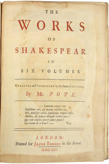 The Works of Mr. William Shakespear in Six Volumes edited by Alexander Pope