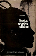 Twelve Shades of Black by Joy Kuhn