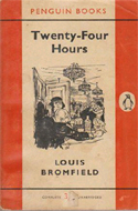Twenty Four Hours by Louis Bromfield