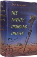 The Twenty Thousand Thieves by Eric Lambert