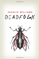 Deadfolk by Charlie Williams