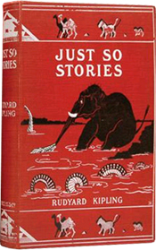 Just So Stories by Rudyard Kipling (1902)