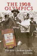 The 1908 Olympics by Keith Baker