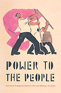 Power to the People: Early Soviet Propaganda Posters by Alex Ward