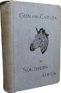 Gun and Camera in Southern Africa by H.A. Bryden