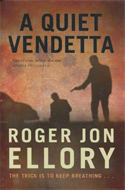 Quiet Vendetta by R.J. Ellory