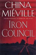 Iron Council by China Mi�ville