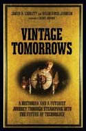 Vintage Tomorrows by James H. Carrott and Brian David Johnson