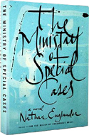 Ministry of Special Cases by Nathan Englander
