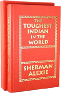 Toughest Indian in the World by Alexie Sherman