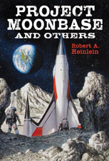 Project Moonbase by Robert A. Heinlein