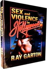 Sex and Violence in Hollywood by Ray Garton