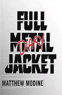 Full Metal Jacket Diary by Matthew Modine