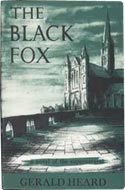 The Black Fox by Gerald Heard