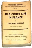Old Court Life in France by Frances Elliot