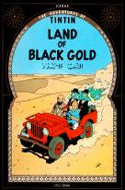 Land of Black Gold by Herg�