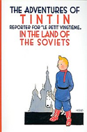 Tintin in the Land of the Soviets by Herg�