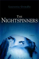 The Nightspinners by Lucretia Walsh Grindle