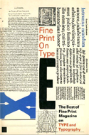 Fine Print on Type by Charles Bigelow et al (1988)