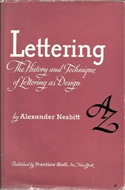 The History and Technique of Lettering by Alexander Nesbitt (1950)