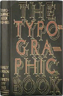 The Typographic Book by Stanley Morison & Kenneth Day (1963)