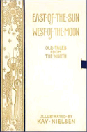 East of the Sun and West of the Moon Old Tales from the North by Kay Nielsen