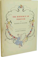 The Romance of Perfume by Richard le Gallienne