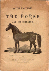 A Treatise on the Horse and his Diseases by Dr. B.J. Kendall (1891)