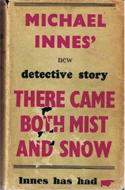 There Came Both Mist and Snow by Michael Innes