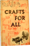 Crafts for All – A Natural Approach to Crafts by Karl Hils (1960)