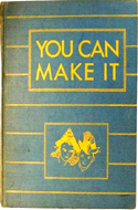 You Can Make It: Things to Do With Scissors and Paste by Louis Newkirk (1944)