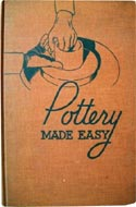 Pottery Made Easy by John Wolfe Dougherty (1939)