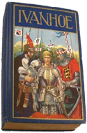 Ivanhoe: A Romance by Sir Walter Scott