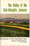 The Valley of the God-Almighty Joneses Maginel Wright Enright Autobiography