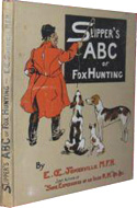 Slipper's ABC Of Fox Hunting by E. Somerville