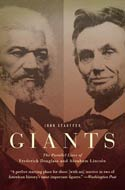 Giants: The Parallel Lives of Frederick Douglass & Abraham Lincoln by John Stauffer