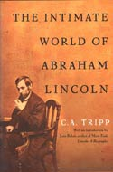 The Intimate World of Abraham Lincoln by CA Tripp & Lewis Gannett