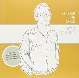 Colour Me Good Ryan Gosling by Mel Elliott