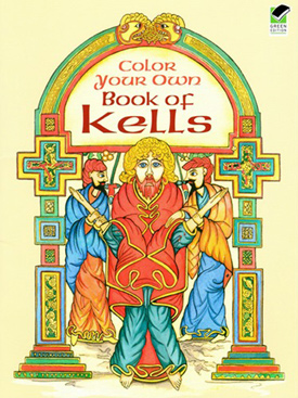 Color Your Own Book of Kells by Marty Noble