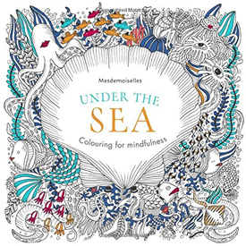 Under the Sea (Colouring for Mindfulness)