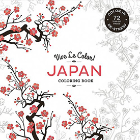 Vive Le Color: Japan (Coloring Book): Color In; De-stress (72 Tear-out Pages)