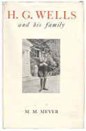 H.G. Wells and His Family by M. M. Meyer
