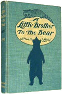A Little Brother to Bear by William J. Long