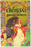 Gloriana, or The Unfulfill�d Queen by Michael Moorcock