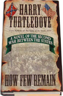 How Few Remain by Harry Turtledove