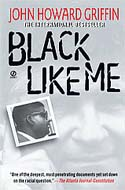 Black Like Me by John Howard Griffin