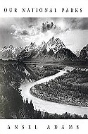 Ansel Adams: Our National Parks by Andrea G. Stillman & William A. Turnage